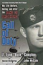Call of duty : my life before, during and after the Band of Brothers