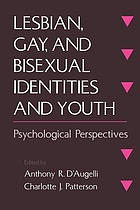 Lesbian, gay, and bisexual identities and youth : psychological perspectives