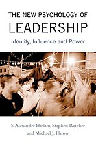 The new psychology of leadership : identity, influence, and power