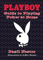 Playboy guide to playing poker at home