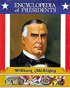 William McKinley : twenty-fifth president of the United States