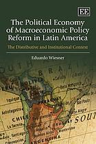 The political economy of macroeconomic policy reform in Latin America : the distributive and institutional context