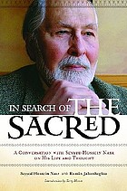 In search of the sacred : a conversation with Seyyed Hossein Nasr on his life and thought