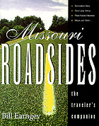 Missouri roadsides : the traveler's companion