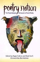 Poetry nation : the North American anthology of fusion poetry