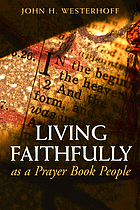 Living faithfully as a prayer book people