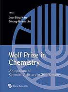 Wolf Prize in chemistry : an epitome of chemistry in 20th century and beyond