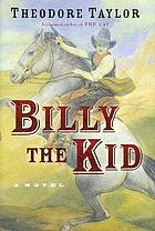 Billy the Kid : a novel