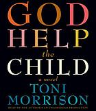 God help the child : a novel