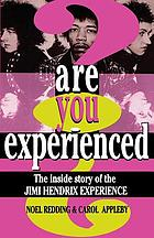 Are you experienced? : the inside story of the Jimi Hendrix Experience