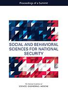 Social and behavioral sciences for national security : proceedings of a summit