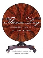 Thomas Day : master craftsman and free man of color