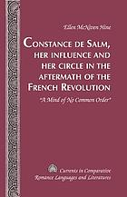 Constance de Salm, her influence and her circle in the aftermath of the French Revolution :