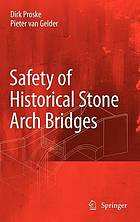 Safety of historical stone arch bridges