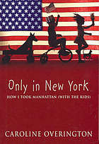 Only in New York : how I took Manhattan (with the kids)