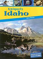 Uniquely Idaho