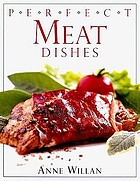 Perfect meat dishes