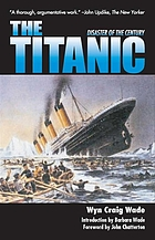 The Titanic : disaster of a century