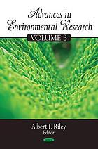 Advances in environmental research. Volume 3