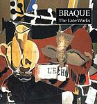 Braque : the late works