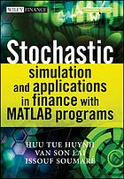 Stochastic Simulation and Applications in Finance with MATLAB Programs.