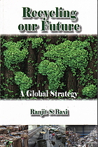 Recycling our future : a global strategy
