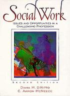 Social work : issues and opportunities in a challenging profession