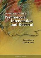 The athletic trainer's guide to psychosocial intervention and referral