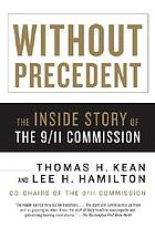 Without precedent : the inside story of the 9/11 Commission