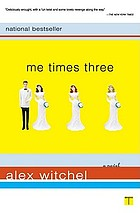 Me times three : a novel