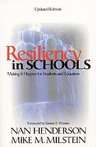 Resiliency in schools : making it happen for students and educators