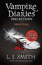 Vampire diaries. The Return: Nightfall
