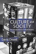 Culture and society : an introduction to cultural studies