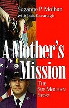 A mother's mission : the Sue Molhan story