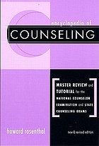 Encyclopedia of counseling : master review and tutorial for the National Counselor Examination and state counseling exams