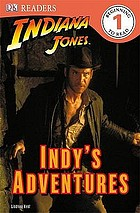 Indiana Jones. Indy's adventures