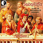 Stadtpfeiffer : music of Renaissance Germany.