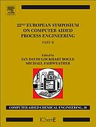 22nd European Symposium on Computer Aided Process Engineering . Part B