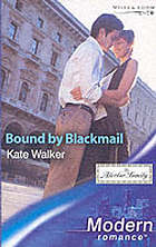 Bound by blackmail