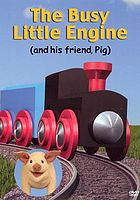 The busy little engine (and his friend pig)