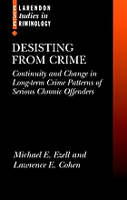 Desisting from crime : continuity and change in long-term crime patterns of serious chronic offenders