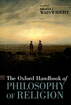 The Oxford handbook of philosophy of religion