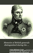 Memoirs of British generals distinguished during the peninsular war.