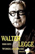 Walter Legge : words and music