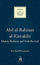Abd Al-rahman Al-kawakibi : Islamic reform and Arab revival