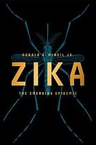 Zika : the emerging epidemic