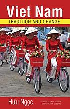 Việt Nam : tradition and change
