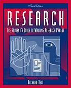 Research : the student's guide to writing research papers