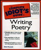 The complete idiot's guide to writing poetry