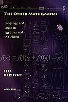 The other mathematics : language and logic in Egyptian and in general